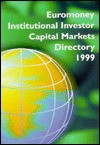 Painewebber Euromoney Capital Markets Directory 1999 - Euromoney Books