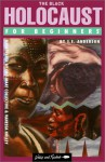 The Black Holocaust for Beginners - S.E. Anderson, Vanessa Holley