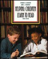 Helping Children Learn to Read/Encouraging Literacy Ideas and Activities for Creative Instruction: From Teaching K-8 - Lyndon W. Searfoss, John E. Readence