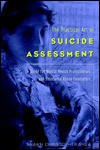 The Practical Art of Suicide Assessment: A Guide for Mental Health Professionals and Substance Abuse Counselors - Shawn Christopher Shea
