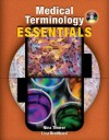 Medical Terminology Essentials: W/Student & Audio CD's and Fmedical Terminology Essentials: W/Student & Audio CD's and Flashcards Lashcards - Nina Thierer, Lisa Breitbard