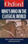 Who's Who In The Classical World - Simon Hornblower