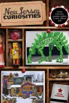 New Jersey Curiosities, 3rd: Quirky Characters, Roadside Oddities & Other Offbeat Stuff - Peter Genovese