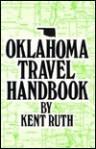 Oklahoma Travel Handbook - Kent Ruth