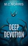 Deep Devotion - M.C. Norris