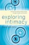 Exploring Intimacy - Suzann Panek Robins
