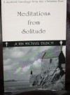 Meditations from Solitude: A Mystical Theology from the Christian East - John Michael Talbot