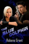 The Blue Dolphin (Desert Heat) - Robena Grant