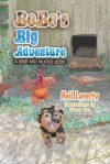 Bebe's Big Adventure: A Bebe and Muckle Book - Neil Laverty, Diana Cox