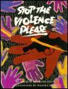 Stop the Violence Please - Michele Durkson Clise, Marsha Burns