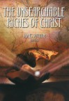The Unsearchable Riches of Christ: And of Grace and Glory in and Through Him - James Durham