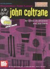 Essential Jazz Lines in the Style of John Coltrane: C Instruments Edition [With CD] - Corey Christiansen, Kim Bock