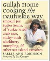 Gullah Home Cooking the Daufuskie Way: Smokin' Joe Butter Beans, Ol' 'Fuskie Fried Crab Rice, Sticky-Bush Blackberry Dumpling, and Other Sea Island Favorites - Sallie Ann Robinson, Gregory Wrenn Smith, Pat Conroy