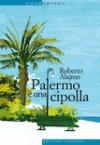 Palermo è una cipolla - Roberto Alajmo
