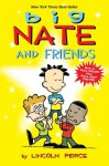 Big Nate and Friends - Lincoln Peirce