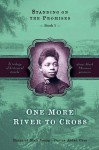 Standing on the Promises, Book One: One More River to Cross (Standing on the Promises Ser. 1) - Margaret Blair Young, Darius Aiden Gray