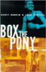 Box the Pony - Scott Rankin, Leah Purcell