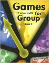 Games (and Other Stuff) for Group - Chris Cavert