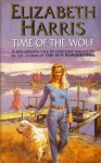 Time of the Wolf - Elizabeth Harris