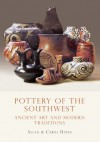 Pottery of the Southwest: Ancient Art and Modern Traditions - Allan Hayes, Allen Hayes, Allan Hayes