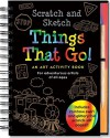 Scratch & Sketch Things That Go: An Art Activity Book for Adventurous Artists of All Ages - Mara Conlon