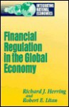 Financial Regulation in the Global Economy - Richard J. Herring, Robert E. Litan