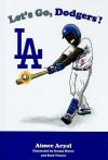 Let's Go, Dodgers! - Aimee Aryal