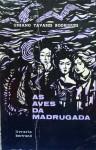 As Aves da Madrugada - Urbano Tavares Rodrigues