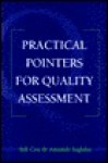 Practical Pointers on Quality Assessment - Bill Cox, Mandy Ingleby