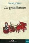 Lo gnosticismo - Hans Jonas