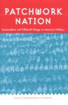 Patchwork Nation: Sectionalism and Political Change in American Politics - James G. Gimpel, Jason E. Schuknecht