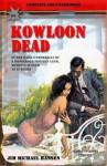 Kowloon Dead (Bryson Coventry Thriller) - Jim Michael Hansen