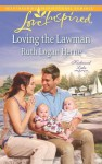 Loving the Lawman (Love InspiredKirkwood Lake) - Ruth Logan Herne