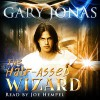 The Half-Assed Wizard (Volume 1) - Gary Jonas