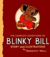 The Complete Adventures of Blinky Bill - Dorothy Wall
