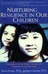 Nurturing Resilience in Our Children: Answers to the Most Important Parenting Questions - Dr. Robert Brooks, Sam Goldstein