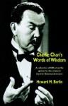 Charlie Chan's Words of Wisdom - Howard M. Berlin