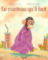 Le Manteau Qu'il Faut - Hiawyn Oram