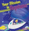 Your Mission to Neptune - Nadia Higgins, Sally Kephart Carlson