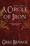 A Circle Of Iron (Eldernost, #1) - Greg Benage