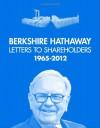 Berkshire Hathaway Letters to Shareholders - Warren Buffett, Max Olson
