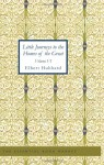Little Journeys to the Homes of the Great - Volume 06 Little Journeys to the Homes of Eminent Artist - Elbert Hubbard