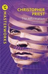 The Affirmation - Christopher Priest, Graham Sleight