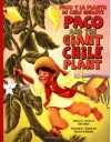 Paco and the Giant Chile Plant/Paco y La Planta de Chile Gigante - Keith Polette, Elizabeth O. Dulemba