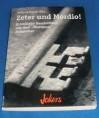 """Zeter und Mordio! Kriminelle Geschichten aus dem """"finsteren"""" Mittelalter. - Wolfgang Kemmer"""