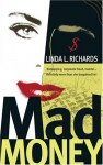 Mad Money - Linda L. Richards
