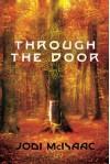 Through the Door - Jodi McIsaac
