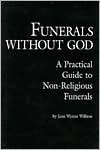 Funerals Without God - Jane Wynne Willson