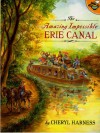 The Amazing Impossible Erie Canal (Aladdin Picture Books) - Cheryl Harness