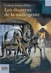 Disparus de La Malle Poste - Evelyne Brisou-Pellen